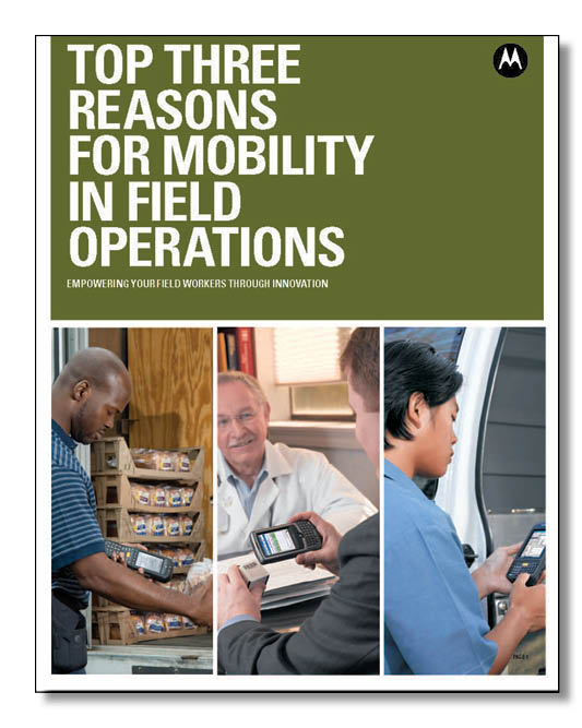 Top Three Reasons for Mobility in Field Operations - Motorola Brochure.pdf